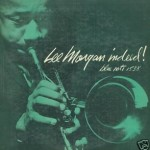 From JRC: Lee Morgan, Hank Mobley, Sonny Rollins
