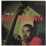 For the Price Guide: Ray Brown, Zoot, Chet