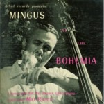 Mingus, Bud, Trane and More