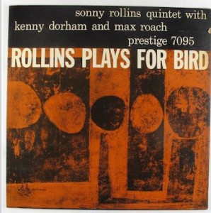 Rollins Plays for Bird Jazz Vinyl