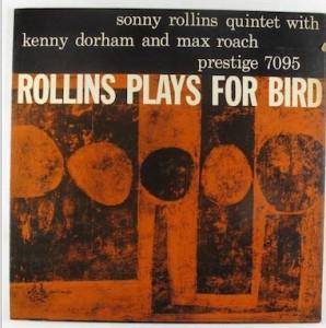 Rollins Plays for Bird Jazz Vinyl